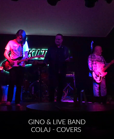 Gino & Live Band – Colaj – Covers