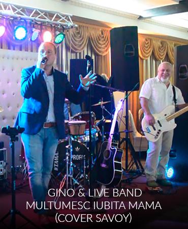 GINO & LIVE BAND – MULTUMESC IUBITA MAMA (COVER SAVOY)