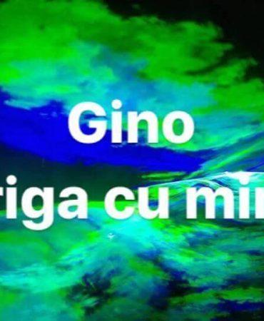 Gino – Striga cu mine